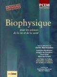Biophysique pour les sciences de la vie et de la sant�