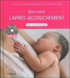 Bien vivre l'après accouchement avec la sophrologie