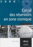 Calcul des réservoirs en zone sismique