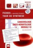 Cancérologie - Onco-hématologie - Module 10