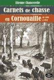 Carnets de chasse en Cornouaille de 1898 à 1912