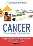 Cancer : tous les conseils pour être acteur de son traitement