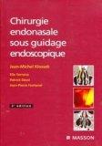Chirurgie endonasale sous guidage endoscopique