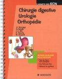 Chirurgie digestive - Urologie - Orthopédie