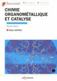 Chimie organométallique et catalyse