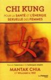 Chi kung pour la sante et l'énergie sexuelle des femmes
