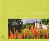 Ch�teaux et jardins en Val-de-Loire