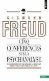 Cinq conf�rences sur la psychanalyse