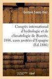 Congrès international d'hydrologie et de climatologie de Biarritz, 1886. Rapport
