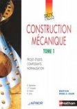 Construction mécanique 1 Projets-études, composants, normalisation