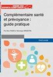 Complémentaire santé et prévoyance : guide pratique