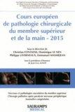 Cours europ�en de pathologie chirurgicale du membre sup�rieur et de la main