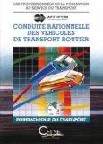 Conduite rationnelle des véhicules de transport routier