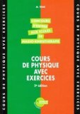 Cours de physique avec exercices Concours d'entrée aux écoles de masso-kinésithérapie