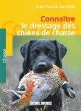 Connaître le dressage des chiens de chasse