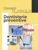 Concepts clinique en dentisterie préventive