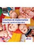 Crèches et maternelles - Sécurité, santé et bien-être