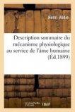 Description sommaire du mécanisme physiologique au service de l'âme humaine