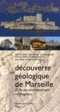 D�couverte g�ologique de Marseille et de son environnement montagneux
