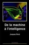De la machine à l'intelligence