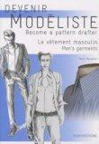 Devenir modéliste - Le vêtement masculin