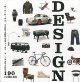 Design - L'histoire contemporaine à travers 190 icônes