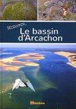 Découvrir le bassin d'Arcachon