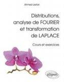 Distributions, analyse de Fourier et transformation de Laplace
