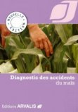 Diagnostic des accidents du maïs