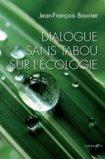 Dialogue sans tabou sur l'écologie