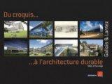 Du croquis ....à l'architecture durable