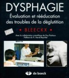 Dysphagie évaluation et rééducation des troubles de la déglutition