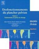 Dysfonctionnement du plancher pelvien 2 volumes