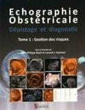 Echographie obstétricale - Dépistage et diagnostic