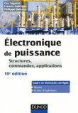 Electronique de puissance - Structures, commandes, applications