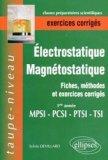 Électrostatique Magnétostatique 1ère année MPSI - PTSI - PCSI - TSI