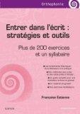 Entrer dans l'écrit : stratégies et outils