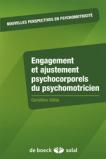 Engagement et ajustement psychocorporels du psychomotricien