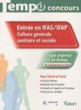 Entrée en IFAS / IFAP Culture générale sanitaire et sociale