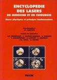 Encyclop�die des lasers en m�decine et en chirurgie