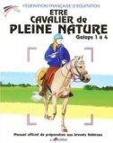 �tre cavalier de pleine nature galops 1 � 4