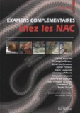 Examens complémentaires chez les NAC