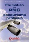 Formation des PNC au secourisme pratique
