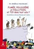 Fumée, poussière et pollution