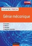Génie mécanique - Conception, Matériaux, Fabrication, Contrôle