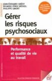Gérer les risques psychosociaux