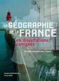 Géographie de la France en dissertations corrigées