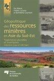 Géopolitique des ressources minières en Asie du Sud-Est