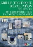 Grille technique d'évaluation des règles de radioprotection en cabinets dentaires