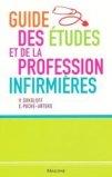 Guide des études et de la profession infirmières